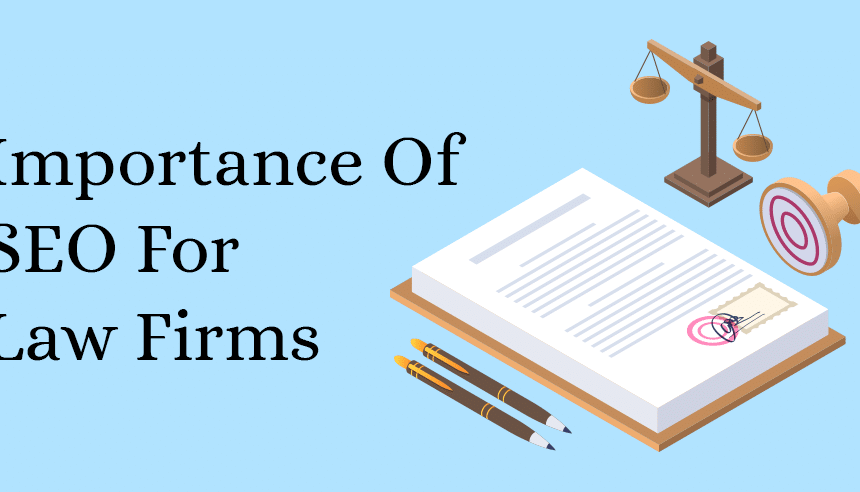 What Is The Importance Of SEO For Lawyers?